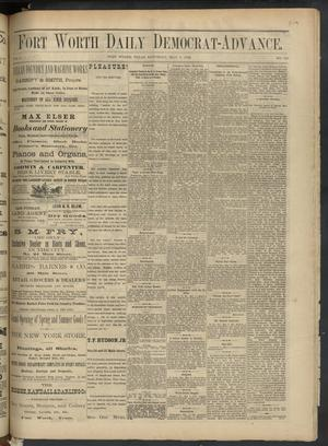 Primary view of object titled 'Fort Worth Daily Democrat-Advance. (Fort Worth, Tex.), Vol. 6, No. 120, Ed. 1 Saturday, May 6, 1882'.