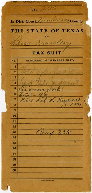 Documents related to the case of The State of Texas vs. Lena Crossley, cause no. 270, 1932