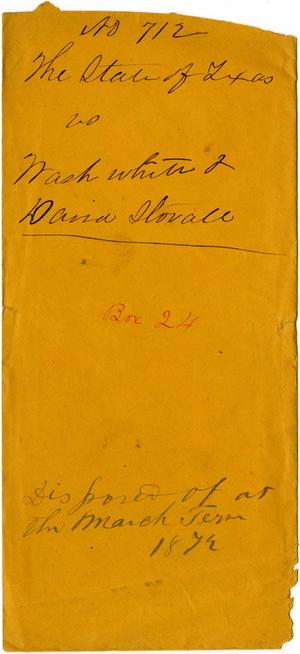 Documents related to the case of The State of Texas vs. Wash White and David Stovall, cause no. 712, 1872