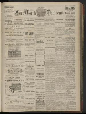 Primary view of object titled 'The Daily Fort Worth Democrat. (Fort Worth, Tex.), Vol. 2, No. 51, Ed. 1 Thursday, August 30, 1877'.
