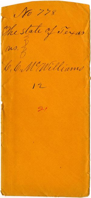 Primary view of object titled 'Documents related to the case of The State of Texas vs. C. C. McWilliams, cause no. 778a, 1872'.