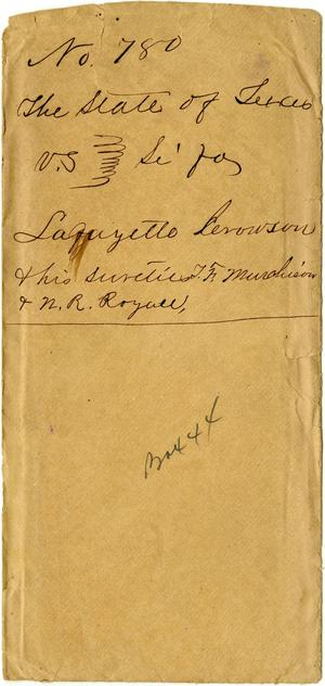 Documents related to the case of The State of Texas vs. Lafayette Crowson, cause no. 780a, 1873