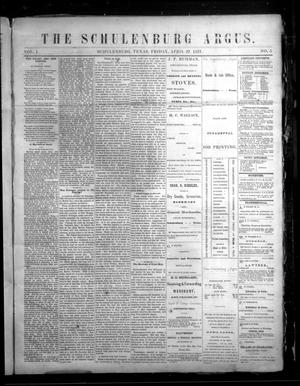 The Schulenburg Argus. (Schulenburg, Tex.), Vol. 1, No. 5, Ed. 1 Friday, April 27, 1877