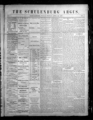 The Schulenburg Argus. (Schulenburg, Tex.), Vol. 1, No. 4, Ed. 1 Friday, April 20, 1877