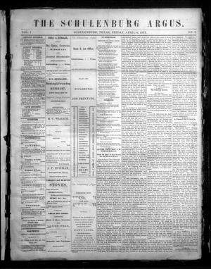 The Schulenburg Argus. (Schulenburg, Tex.), Vol. 1, No. 2, Ed. 1 Friday, April 6, 1877