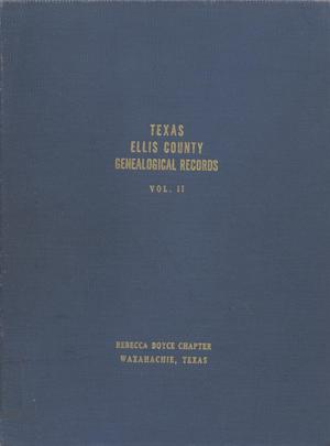 Primary view of object titled 'Texas Genealogical Records, Ellis County, Volume 2, 1790-1955'.