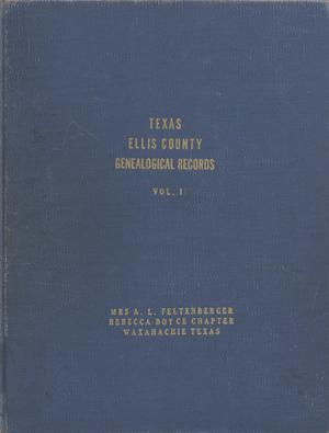 Primary view of object titled 'Texas Genealogical Records, Ellis County, Volume 1, 1734-1952'.