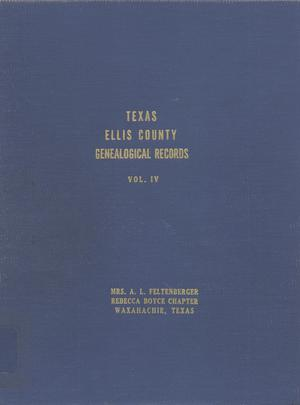 Primary view of object titled 'Texas Genealogical Records, Ellis County, Volume 4, 1790-1955'.