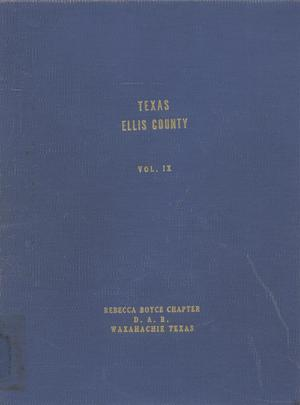 Primary view of object titled 'Texas Genealogical Records, Ellis County, Volume 9, 1775-1956'.