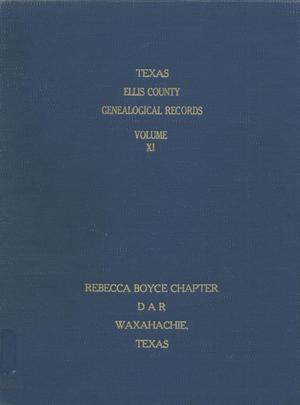 Primary view of object titled 'Texas Genealogical Records, Ellis County, Volume 11, 1700-1957'.