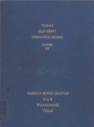 Primary view of object titled 'Texas Genealogical Records, Ellis County, Volume 14, 1850-1918'.