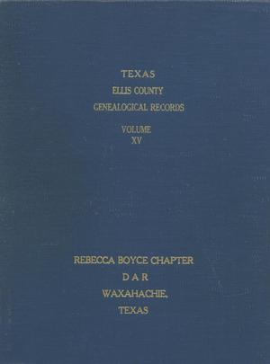 Primary view of object titled 'Texas Genealogical Records, Ellis County, Volume 15, 1720-1961'.