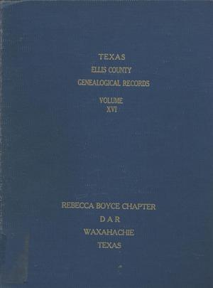 Primary view of object titled 'Texas Genealogical Records, Ellis County, Volume 16, 1800-1962'.
