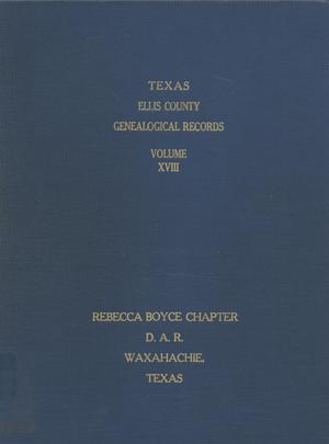 Primary view of object titled 'Texas Genealogical Records, Ellis County, Volume 18'.
