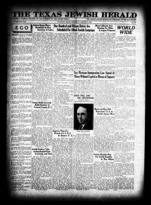 Primary view of object titled 'The Texas Jewish Herald (Houston, Tex.), Vol. 23, No. 17, Ed. 1 Thursday, August 7, 1930'.