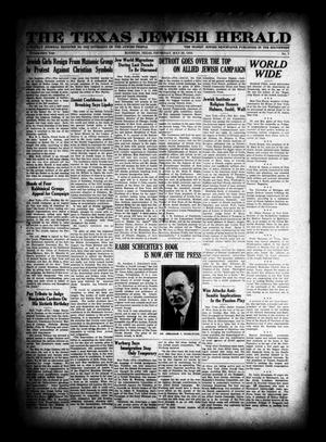 Primary view of object titled 'The Texas Jewish Herald (Houston, Tex.), Vol. 23, No. 7, Ed. 1 Thursday, May 29, 1930'.