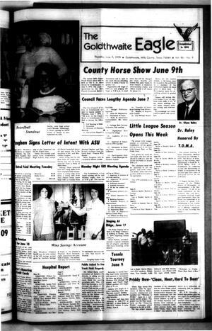 The Goldthwaite Eagle (Goldthwaite, Tex.), Vol. 86, No. 9, Ed. 1 Thursday, June 7, 1979