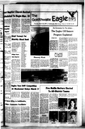 The Goldthwaite Eagle (Goldthwaite, Tex.), Vol. 85, No. 50, Ed. 1 Thursday, March 22, 1979