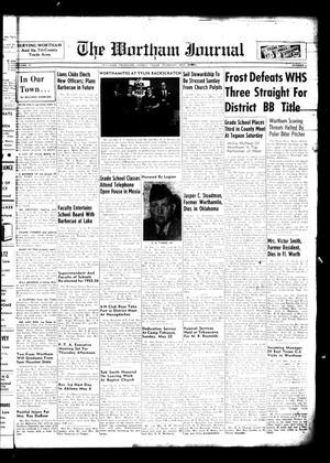 The Wortham Journal (Wortham, Tex.), Vol. 57, No. 1, Ed. 1 Thursday, May 12, 1955