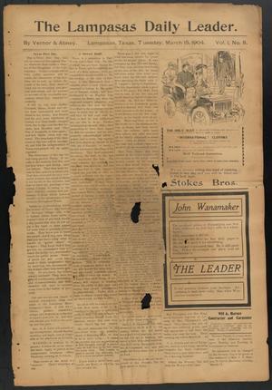 The Lampasas Daily Leader. (Lampasas, Tex.), Vol. 1, No. 8, Ed. 1 Tuesday, March 15, 1904