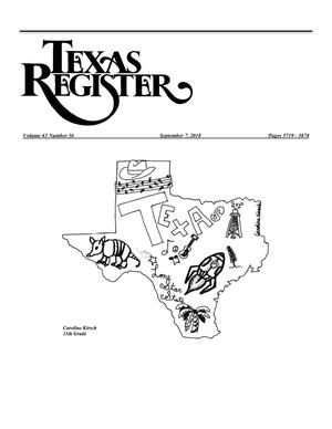 Primary view of object titled 'Texas Register, Volume 43, Number 36, Pages 5719-5874, September 7, 2018'.