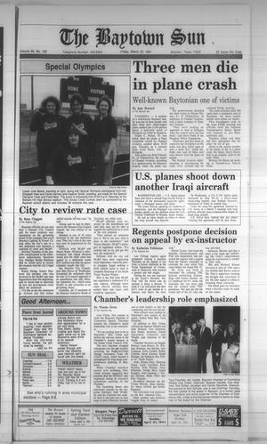 Primary view of object titled 'The Baytown Sun (Baytown, Tex.), Vol. 69, No. 122, Ed. 1 Friday, March 22, 1991'.
