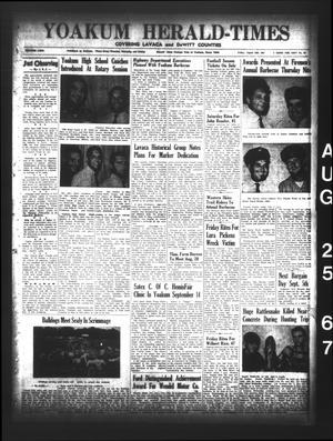 Yoakum Herald-Times (Yoakum, Tex.), Vol. 69, No. 99, Ed. 1 Friday, August 25, 1967