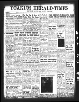 Primary view of object titled 'Yoakum Herald-Times (Yoakum, Tex.), Vol. 69, No. 60, Ed. 1 Friday, May 20, 1966'.