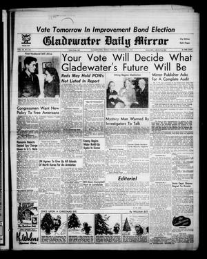 Gladewater Daily Mirror (Gladewater, Tex.), Vol. 3, No. 132, Ed. 1 Friday, December 21, 1951