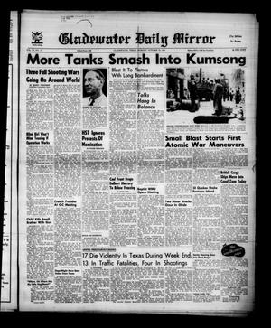 Gladewater Daily Mirror (Gladewater, Tex.), Vol. 3, No. 81, Ed. 1 Monday, October 22, 1951