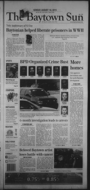 Primary view of The Baytown Sun (Baytown, Tex.), Vol. 95, No. 154, Ed. 1 Sunday, August 16, 2015