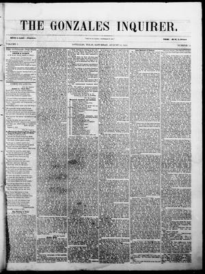 Primary view of The Gonzales Inquirer. (Gonzales, Tex.), Vol. 1, No. 11, Ed. 1 Saturday, August 13, 1853
