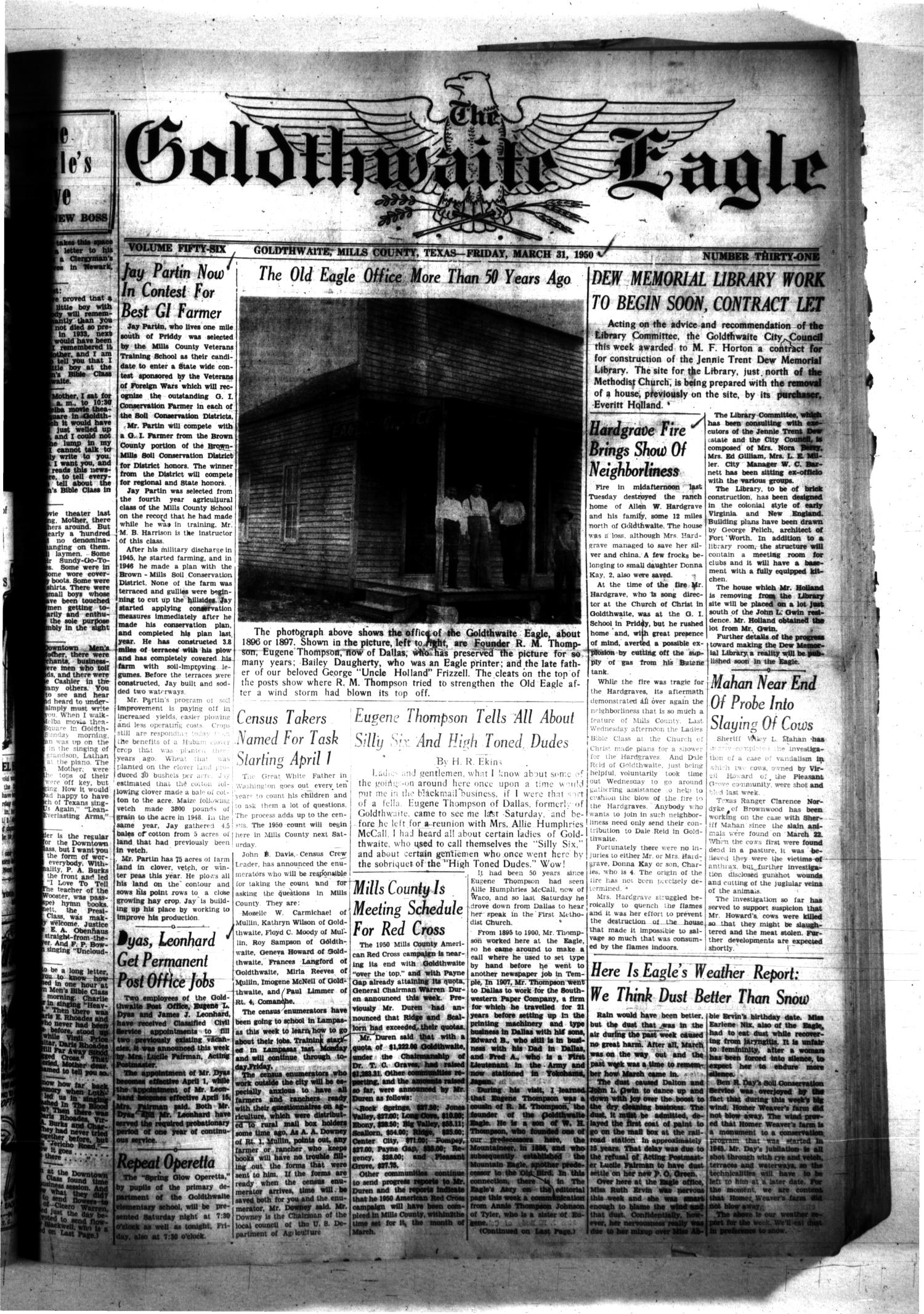 The Goldthwaite Eagle (Goldthwaite, Tex.), Vol. 56, No. 31, Ed. 1 Friday, March 31, 1950                                                                                                      [Sequence #]: 1 of 14