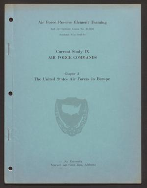 Primary view of Current Study 9, Chapter 3. The United States Air Forces in Europe