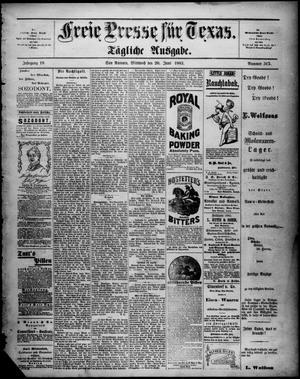 Primary view of Freie Presse für Texas. (San Antonio, Tex.), Vol. 18, No. 317, Ed. 1 Wednesday, June 20, 1883