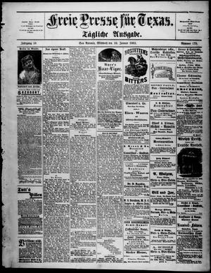 Primary view of Freie Presse für Texas. (San Antonio, Tex.), Vol. 18, No. 179, Ed. 1 Wednesday, January 10, 1883