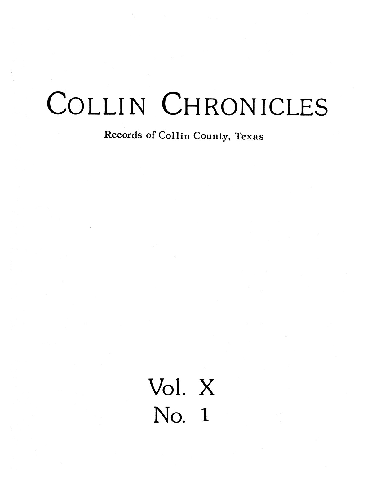 Collin Chronicles, Volume 10, Number 1, Fall 1989                                                                                                      [Sequence #]: 1 of 31