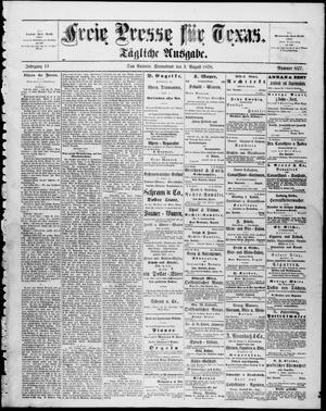Primary view of Freie Presse für Texas. (San Antonio, Tex.), Vol. 13, No. 827, Ed. 1 Saturday, August 3, 1878