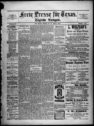 Primary view of Freie Presse für Texas. (San Antonio, Tex.), Vol. 22, No. 1452, Ed. 1 Monday, February 14, 1887