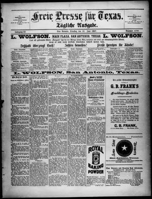 Primary view of Freie Presse für Texas. (San Antonio, Tex.), Vol. 23, No. 1559, Ed. 1 Tuesday, June 21, 1887