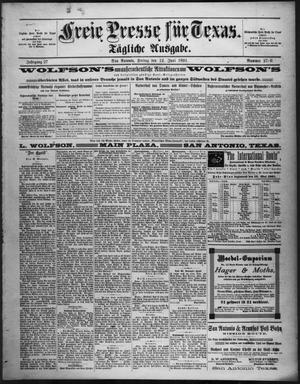 Primary view of Freie Presse für Texas. (San Antonio, Tex.), Vol. 27, No. 2780, Ed. 1 Friday, June 12, 1891