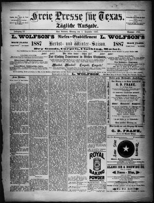 Primary view of Freie Presse für Texas. (San Antonio, Tex.), Vol. 23, No. 1701, Ed. 1 Monday, December 5, 1887