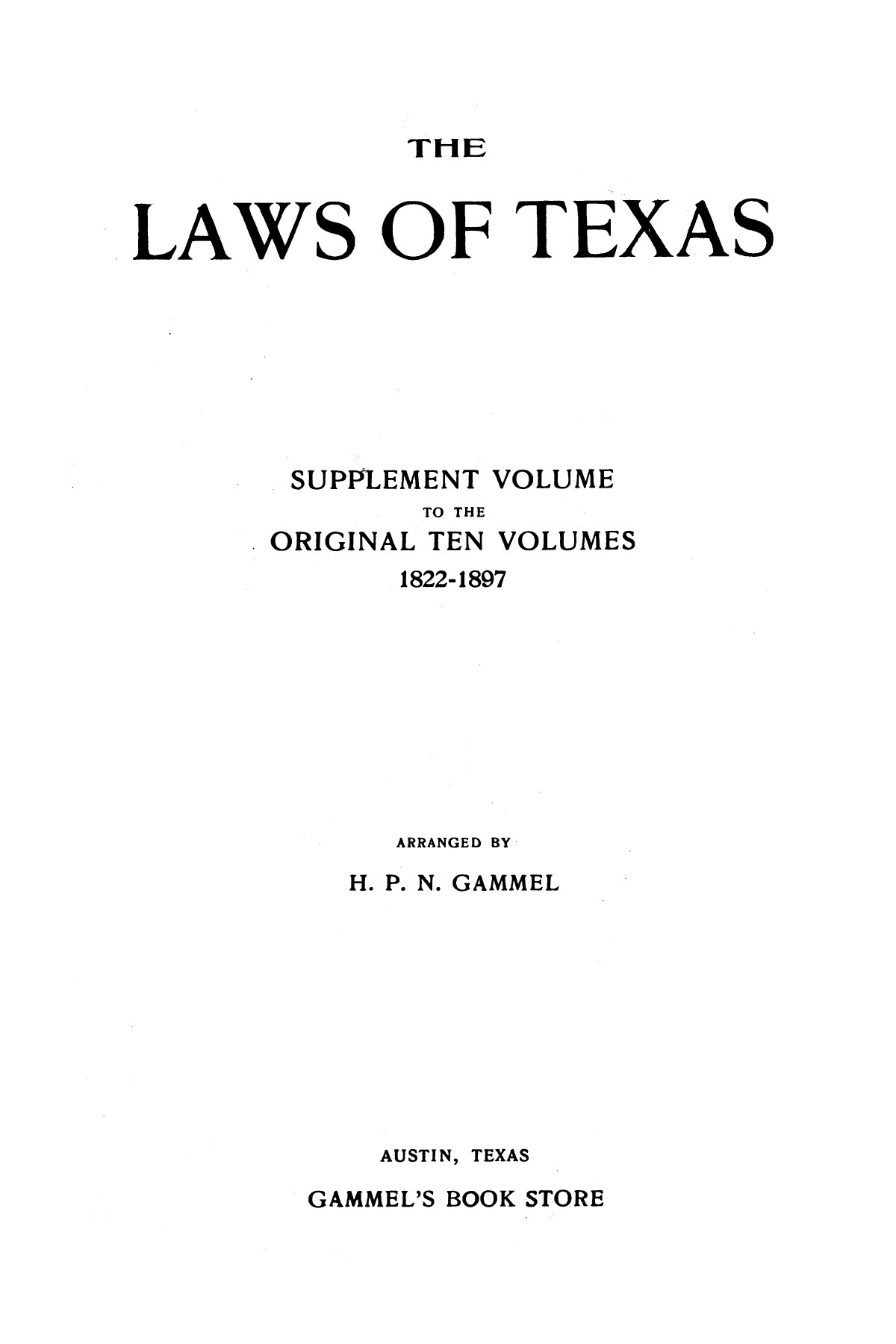 The Laws of Texas, 1913-1914 [Volume 16]                                                                                                      [Sequence #]: 1 of 1574