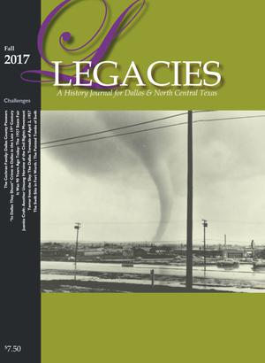 Legacies: A History Journal for Dallas and North Central Texas, Volume 29, Number 2, Fall 2017