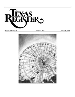 Primary view of object titled 'Texas Register, Volume 43, Number 40, Pages 6503-6696, October 5, 2018'.