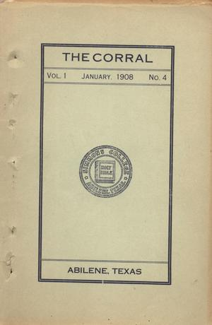 Primary view of object titled 'The Corral, Volume 1, Number 4, January, 1908'.