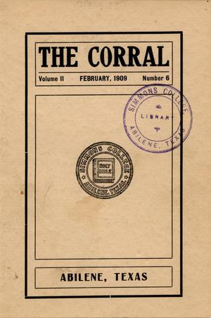 Primary view of object titled 'The Corral, Volume 2, Number 6, February, 1909'.