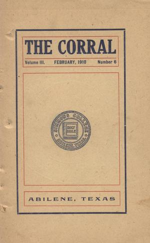 Primary view of object titled 'The Corral, Volume 3, Number 6, February, 1910'.
