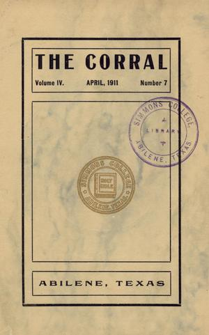 Primary view of object titled 'The Corral, Volume 4, Number 7, April, 1911'.