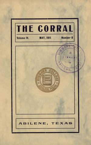 Primary view of object titled 'The Corral, Volume 4, Number 8, May, 1911'.